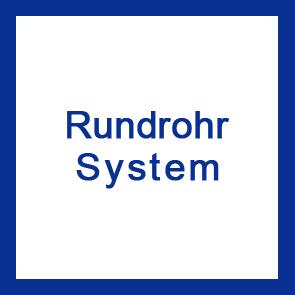 Rundrohr Systeme